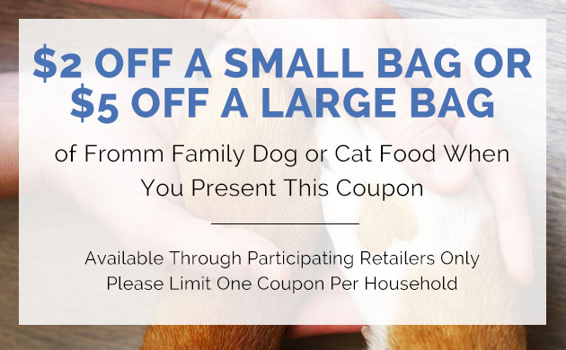 $2 Off a Small Bag or $5 Off a Large Bag of Fromm Family Dog or Cat Food When You Present This Coupon
